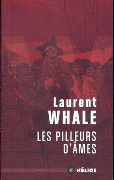 Howard Pyle - Les Pilleurs d'âmes, Laurent Whale, Les Moutons électriques Hélios 11, 2014