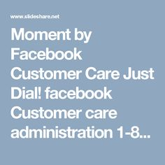 Moment by Facebook Customer Care Just Dial! facebook Customer care administration 1-844-809-2884 for Facebook help in USA and Canada. Our facebook office Team of Technicians will give you best solution.It more often than not happen that individuals confronts loads of issue with their Outlook login and sign out or clients get inconvenience in sending and getting their messages or confronts secret word related issues. For more detail visit us…