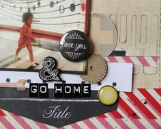 A Flair For Buttons chalkboard flair- scrapbook page detail. DT member Michelle Hernandez