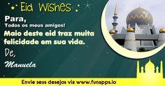 Manuela: Enviar desejos eid para seus amigos e familiares