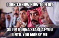 How to flirt like an Arab. (Source: unknown)