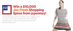 Joe Fresh at jcp....OMG these clothes are so adorable!!!!! I'm sure everyone would love to win this 10,000 dollars Ellen!!!! I would be so blessed if this ever happened but i'm not such a lucky person but i'm glad to see there are so many qute styles that I can go look for to wear this summer!!!! Super excited!!! Thanks Ellen!!!! You are going to  help someone super special out with this!!! :)