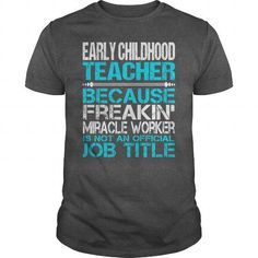 Awesome Tee For Early Childhood Teacher T Shirts, Hoodies. Check price ==► https://www.sunfrog.com/LifeStyle/Awesome-Tee-For-Early-Childhood-Teacher-115441431-Dark-Grey-Guys.html?41382 $22.99