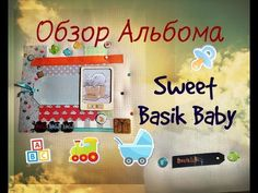 Scrapbooking: детский альбом.Кот Басик .Sweet baby Olga Sheil