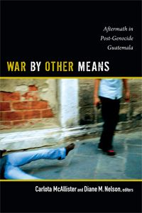 War by other means [electronic resource] : aftermath in post-genocide Guatemala / edited by Carlota McAllister and Diane M. Mayan Language, New Books, Books To Read, Essay Examples, One In A Million, Reading Lists, War, Life, Close Proximity
