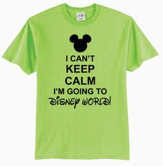A personal favorite from my Etsy shop https://www.etsy.com/listing/233025934/i-cant-keep-calm-im-going-to-disney