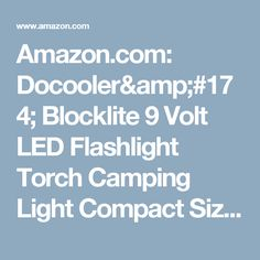 Amazon.com: Docooler® Blocklite 9 Volt LED Flashlight Torch Camping Light Compact Size Ultra Bright: Sports & Outdoors