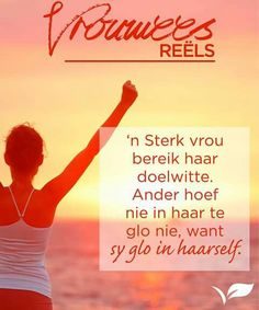 Woman Quotes, Me Quotes, Thats So Me, Afrikaans Quotes, Inspirational Qoutes, Besties, Friendship, Prayers, Wisdom