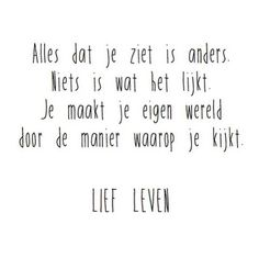 Words of wisdom Words Quotes, Wise Words, Me Quotes, Sayings, Dutch Words, Dutch Quotes, Mindset Quotes, Wedding Quotes, More Than Words