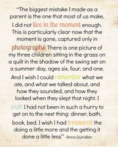 live in the moment quote  Wow ....yes yes yes...wish I'd had a journal then