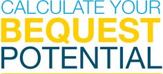 Find out about your donor potential with our bequest calculator for free.