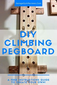 The climbing pegboard has become popular ever since introduced by Dave Castro at the CrossFit Games. Here's how to make your own DIY Climbing Pegboard. Backyard Gym, Backyard Obstacle Course, Kids Obstacle Course, Diy Gym Equipment, No Equipment Workout, Fitness Equipment, Homemade Gym Equipment, Diy Peg Board, Board Art