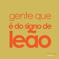 E do signo de leão