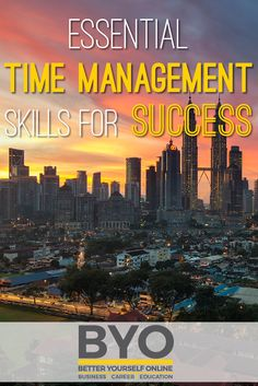 Essential Time Management Skills for Success Time Management Skills, Achieve Success, Organize Your Life, What It Takes, Career Education, Entrepreneurship, Personal Development, Knowledge, Essentials