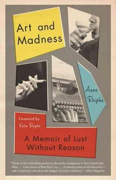 """Read """"Art and Madness A Memoir of Lust Without Reason"""" by Anne Roiphe available from Rakuten Kobo. Luminous and intensely personal, Art and Madness recounts the lost years of Anne Roiphe's twenties, when the soon-to-be-. Best Book Covers, Vintage Book Covers, Book Cover Design, Book Design, The Help Book, George Plimpton, Good Books, My Books, Design Observer"""