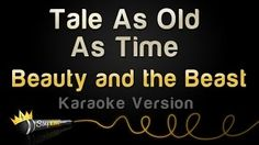 Beauty And The Beast - Tale As Old As Time (Karaoke Version) - YouTube
