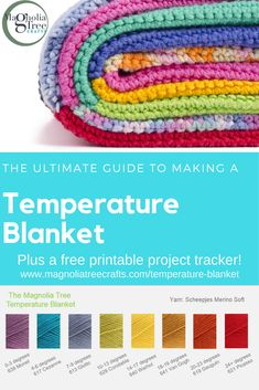 The ultimate guide to making a temperature blanket. Find ou t what it is, how to plan it, how to choose your colours, and how to knit or crochet your blanket. Plus, download a free project tracker!