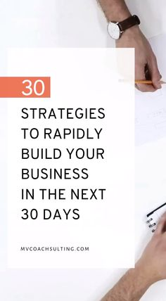 30 Strategies To Rapidly Build Your Business in The Next 30 Days Business Entrepreneur, Business Marketing, Business Tips, Online Business, Business Writing, Business Coaching, Marketing Ideas, Creative Business, Growing Your Business