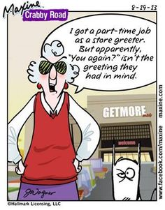 Maxine--notice the store name is the background--too funny