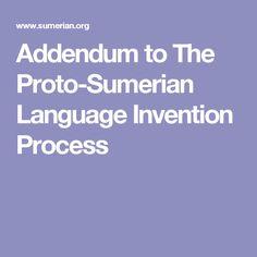 Addendum to The Proto-Sumerian Language Invention Process