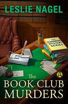 The Book Club Murders: The Oakwood Mystery Series by Lesl... https://www.amazon.com/dp/B01A4ATX9E/ref=cm_sw_r_pi_dp_x_pRW6xbAAFGH5Q
