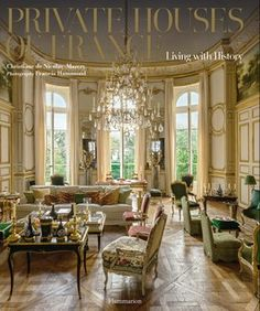 Private Houses of France: Living with History Written by Christiane de Nicolay-Mazery, Photographed by Francis Hammond (ISBN A historical, cultural, and architectural journey through a dozen exquisite and refined French châteaux and residences. French Country Kitchens, French Country Bedrooms, French Country House, Country Bathrooms, French Cottage, French Decor, French Country Decorating, Rustic French, Luxury Home Decor