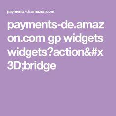 payments-de.amazon.com gp widgets widgets?action=bridge