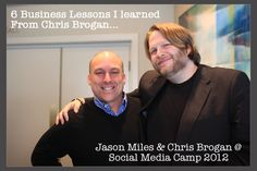Chris Brogan quote about Pinterest & 6 Business Tips from him that I learned at Social Media Camp 2012.
