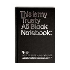 This is my Trusty A5 Black Notebook!