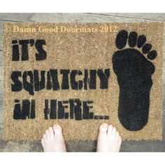 BIGFOOT Sasquatch doormat outdoor by DamnGoodDoormats     http://www.etsy.com/listing/77903708/bigfoot-sasquatch-doormat-outdoor?ref=sr_gallery_17_search_query=sasquatch_view_type=gallery_ship_to=US_page=2_search_type=all