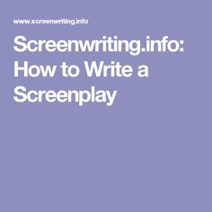 Screenwriting How To Write a Screenplay Three Act Structure, Movie Scripts, The Script, Screenwriting, Video Editing, Writers, Language, Banana, College