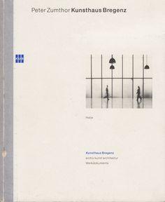 ハモニカ古書店 - Peter Zumthor Kunsthaus Bregenz ピーター・ズントー
