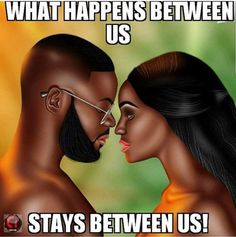 When others are invited into your relationship, whether by posting your business online or speaking about your partner to someone … Black Love Quotes, Black Love Art, Black Girl Art, My Black Is Beautiful, Freaky Relationship Goals, Relationships Love, Relationship Quotes, Black Couples Goals, Couple Goals