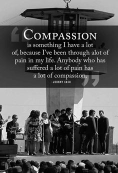 Be compassionate.