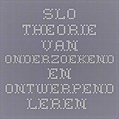 SLO. theorie van onderzoekend en ontwerpend leren.