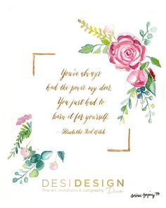 Fine Art Print - Floral watercolor and inspiring quote This is a print from my original painting, featuring my hand lettered calligraphy. Floral Watercolor, Watercolor Paintings, Original Paintings, Wizard Of Oz Quotes, The Good Witch, Small Business Saturday, Hand Lettering, Art Drawings, Christmas Cards