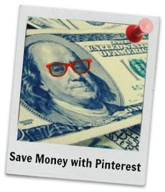 SAVE MONEY with PINTEREST  http://www.moneysavingenthusiast.com/2012/10/31/save-money-with-pinterest-7-tips-to-hold-on-to-your-benjamins/ #save money #savemoneywithpinterest #moneysavingtips