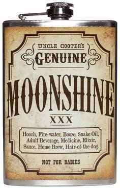"GENUINE MOONSHINE FLASK  Got some home-made bootlegged booze you're dying to take on the road with you? Store it in the ""Genuine Moonshine Flask"" from Trixie & Milo! This stainless steel flask features a vintage-styled label with ""Genuine Moonshine"" printed on a waterproof vinyl label. Holds 8 oz. of your favorite bathtub gin. $26.00 #flask #moonshine"