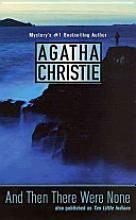 And Then There Were None by Agatha Christie - Favorite mystery of all time