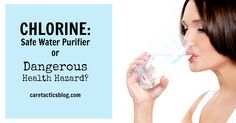 Dangers of Chlorine   caretacticsblog.com