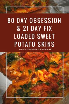 80 Day Obsession & 21 Day Fix Loaded Sweet Potato Skins! Perfect addition to 21 Day Fix or 80 Day Obsession meal plans!