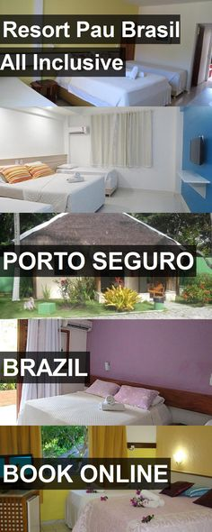 Hotel Resort Pau Brasil All Inclusive in Porto Seguro, Brazil. For more information, photos, reviews and best prices please follow the link. #Brazil #PortoSeguro #ResortPauBrasilAllInclusive #hotel #travel #vacation