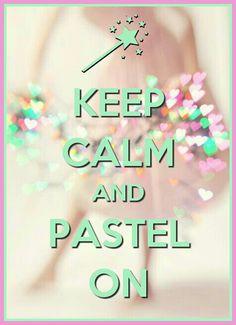 Keep Calm.. Pastel ❤
