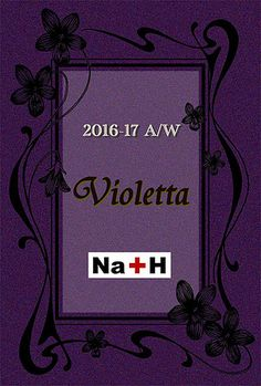 """Na+H 2016-2017 A/W collection """"Violetta"""""""