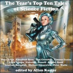 The Year's Top Ten Tales Of Science Fiction 7 edited by Allan Kaster (CD book review).