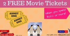 2 free movie tickets coupon when you spend $250 or more! Visit http://www.gibsonair.com/specials/ for more energy and money saving deals or to book HVAC service in Las Vegas area.