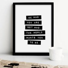 Printable Art Be Who You Are Not Who The World by TheMotivatedType, $9.00