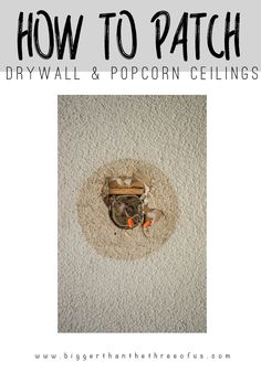 Do you need to patch a drywall hole and have a popcorn ceiling? This tutorial will show you how to do it. It's a simple DIY project.