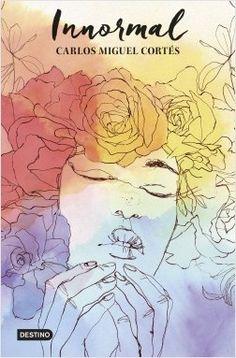 """""""Innormal"""" de Carlos Miguel Cortés. A veces, te da por explorarte a ti mismo y descubres cosas. Puedes descubrir que no estás tan triste como pensabas que en realidad no te gusta esa chica, que lo único que deseas es coger una mochila y perderte. Yo, descubrí que era innormal. Y que no necesitaba la normalidad, menudo aburrimiento. PCOR inn"""