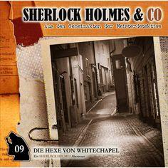 Folge 09: Die Hexe von Whitechapel by Sherlock Holmes & Co